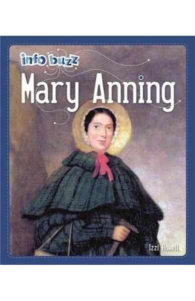 Info Buzz: Famous People Mary Anning - Izzi Howell