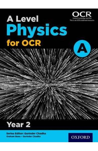 Level Physics A for OCR Year 2 Student Book