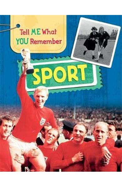Tell Me What You Remember: Sport - Sarah Ridley