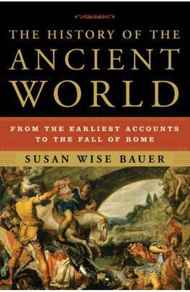 History of the Ancient World - Susan Bauer