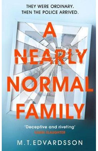 Nearly Normal Family - M T Edvardsson