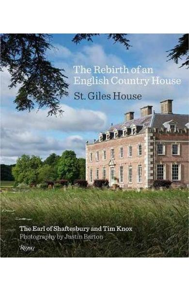 Rebirth of an English Country House -  The Earl Of Shaftsbury