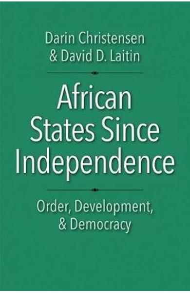 African States Since Independence - Darin Christensen