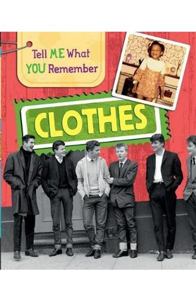 Tell Me What You Remember: Clothes - Sarah Ridley