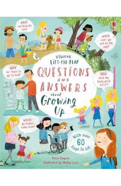 Lift-the-Flap Questions & Answers about Growing Up - Katie Daynes
