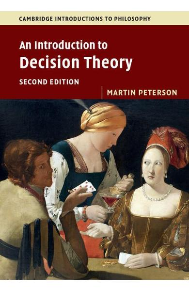 Introduction to Decision Theory - Martin Peterson