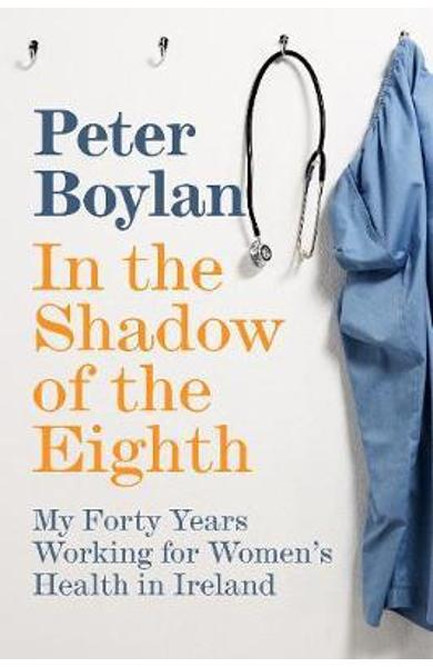 In the Shadow of the Eighth - Peter Boylan