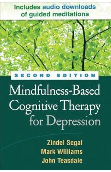 Mindfulness-Based Cognitive Therapy for Depression, Second E