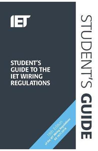 Student's Guide to the IET Wiring Regulations -