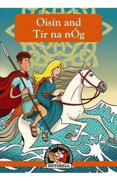 Oisin and Tir Na Nog -