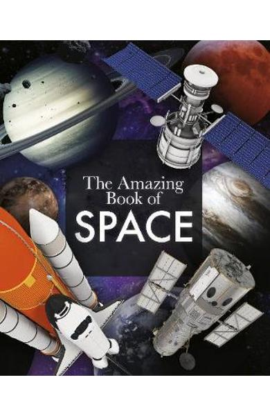 Amazing Book of Space - Giles Sparrow