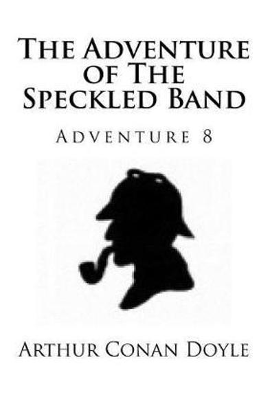 Adventure of the Speckled Band