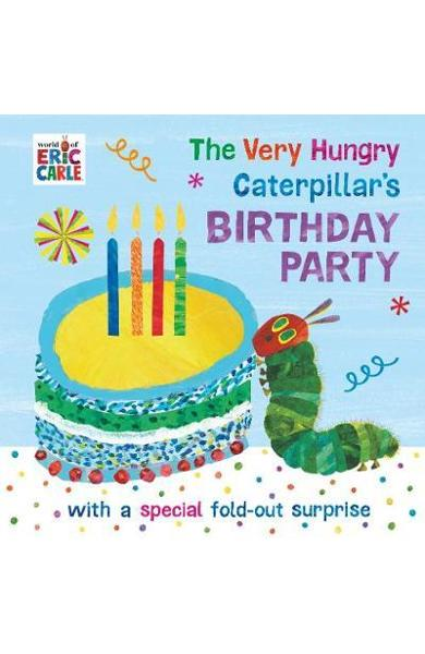 Very Hungry Caterpillar's Birthday Party - Eric Carle