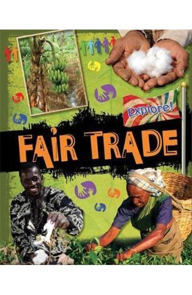 Explore!: Fair Trade - Jillian Powell