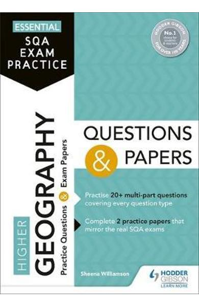 Essential SQA Exam Practice: Higher Geography Questions and - Sheena Williamson