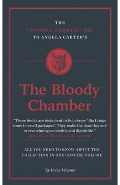 Connell Short Guide To Angela Carter's The Bloody Chamber - Erica Wagner