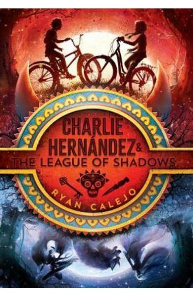 Charlie Hernandez & the League of Shadows - Ryan Calejo