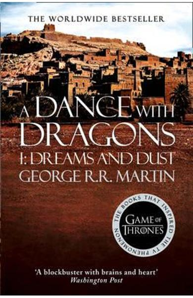 Dance With Dragons (Part One): Dreams and Dust