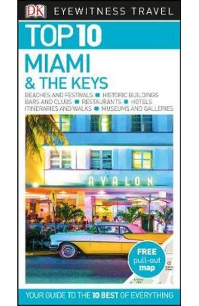 Top 10 Miami and the Keys -