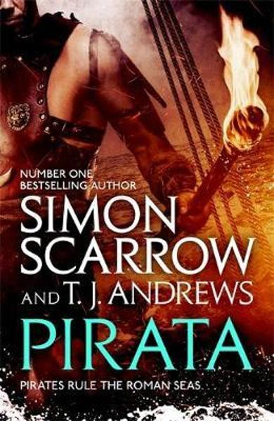 Pirata: The bestselling author of The Eagles of the Empire n - Simon Scarrow