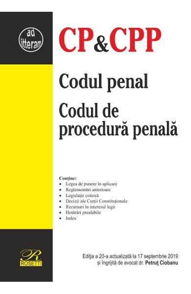 Codul penal. Codul de procedura penala. Act. 17 septembrie 2019