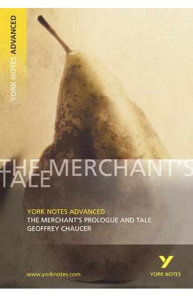 Merchant's Prologue and Tale: York Notes Advanced
