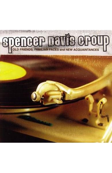 CD Spencer Davis Group - Old friends, familiar faces and new acquaintances - Best of