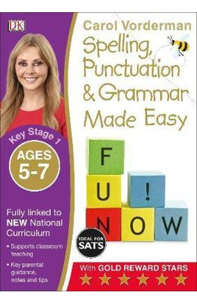 Spelling, Punctuation and Grammar Made Easy Ages 5-7 Key Sta - Carol Vorderman