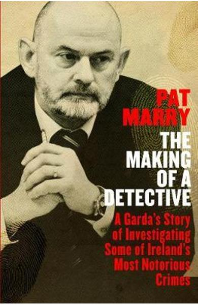 Making of a Detective - Pat Marry