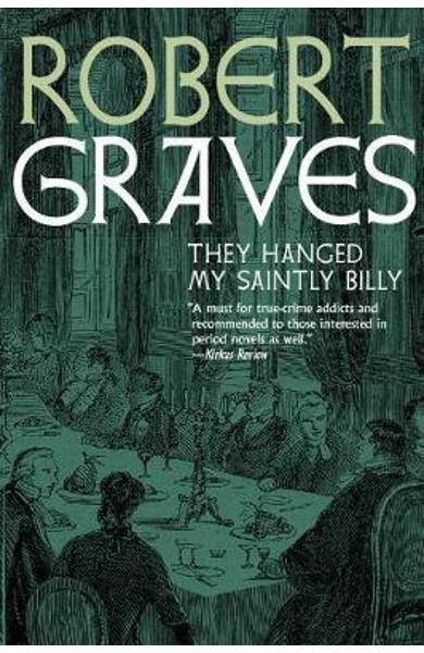 They Hanged My Saintly Billy - Robert Graves