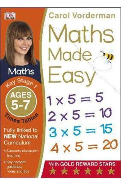Maths Made Easy Times Tables Ages 5-7 Key Stage 1 - Carol Vorderman