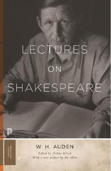 Lectures on Shakespeare - W. H. Auden