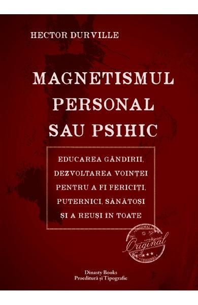 Magnetismul personal sau psihic - Hector Durville