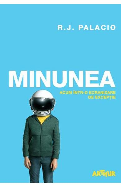 Minunea - R.J. Palacio (Movie Edition)