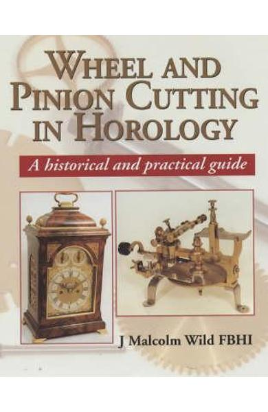 Wheel and Pinion Cutting in Horology
