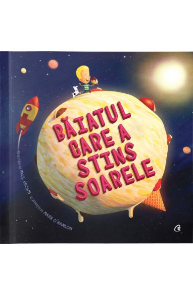Baiatul care a stins soarele - Paul Brown, Mark O'Hanlon