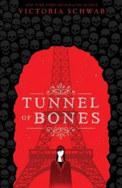 Tunnel of Bones (City of Ghosts #2) - Victoria Schwab