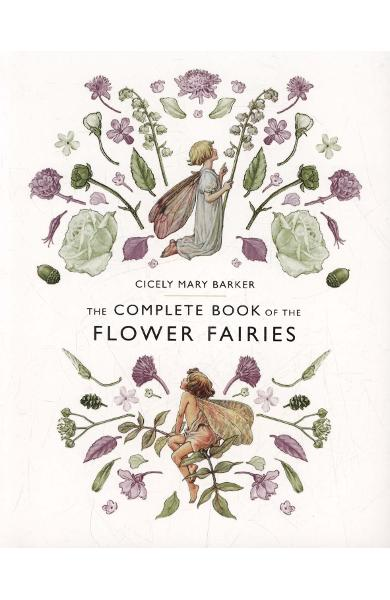 Complete Book of the Flower Fairies - Cicely Mary Barker