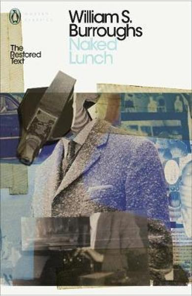 Naked Lunch - William S Burroughs