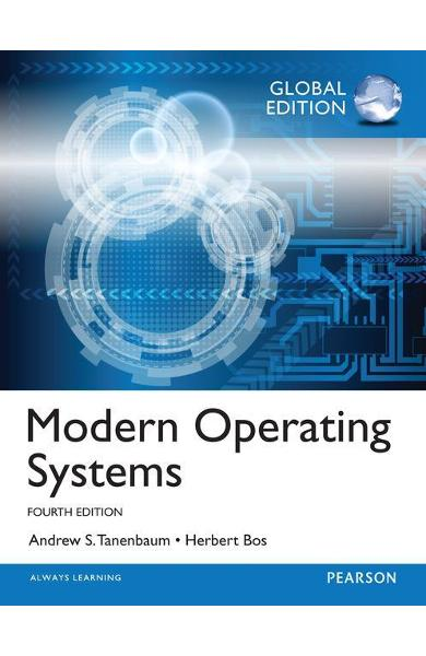 Modern Operating Systems: Global Edition - Andrew Tanenbaum