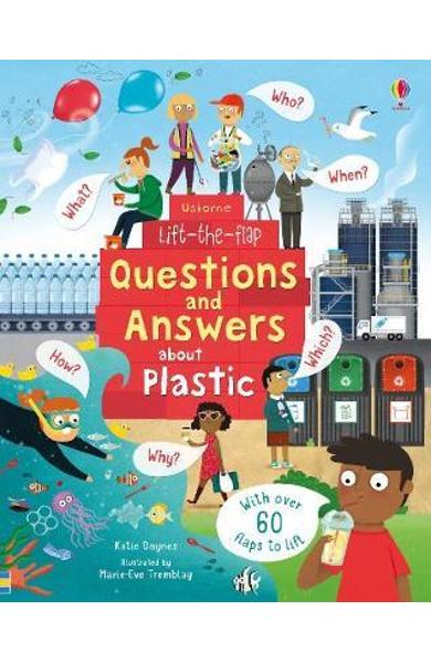 Lift-the-Flap Questions and Answers About Plastic - Katie Daynes