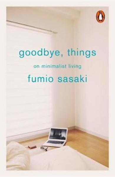 Goodbye, Things -