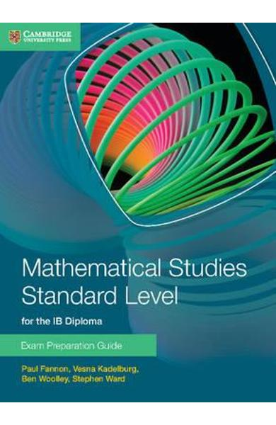 Mathematical Studies Standard Level for the IB Diploma Exam