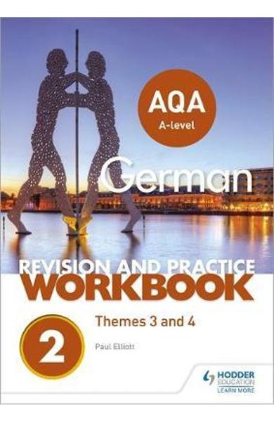 AQA A-level German Revision and Practice Workbook: Themes 3