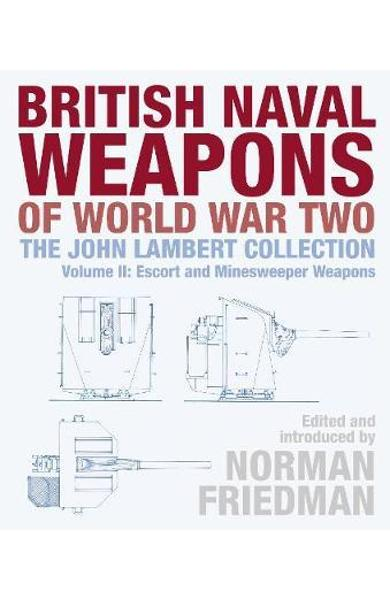 British Naval Weapons of World War Two -
