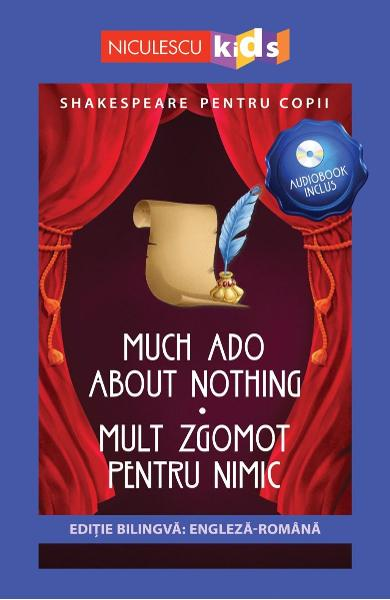 Much Ado About Nothing. Mult zgomot pentru nimic + CD - William Shakespeare
