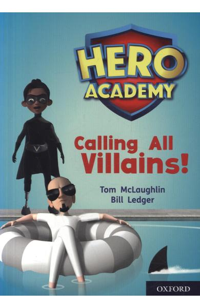 Hero Academy: Oxford Level 10, White Book Band: Calling All