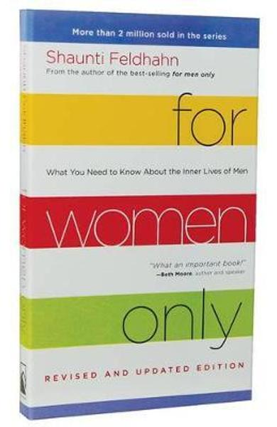 For Women Only (Revised and Updated Edition) - Shaunti Feldhahn