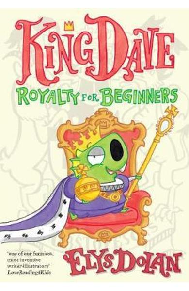 King Dave: Royalty for Beginners -  Dolan