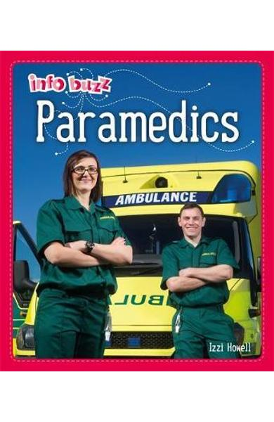 Info Buzz: People Who Help Us: Paramedics